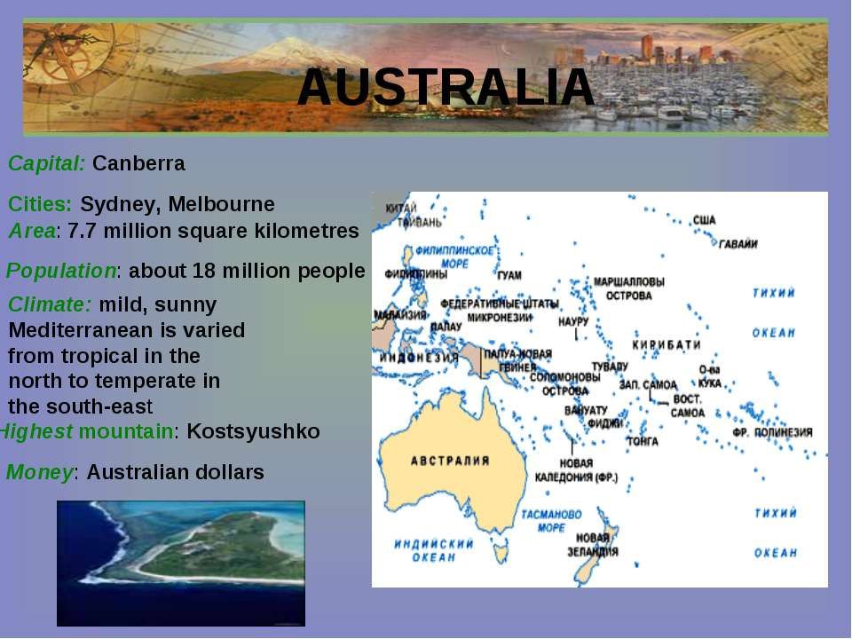 AUSTRALIA Cities: Sydney, Melbourne Capital: Canberra Area: 7.7 million squar...