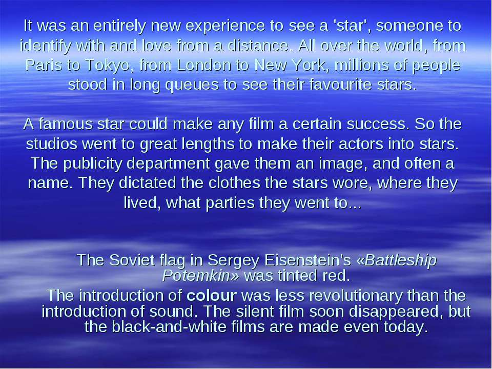 It was an entirely new experience to see a 'star', someone to identify with a...