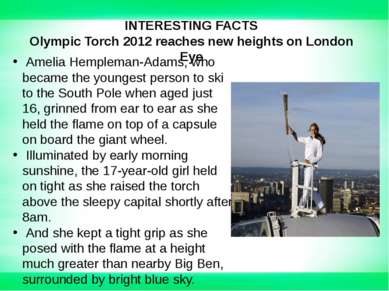 INTERESTING FACTS Olympic Torch 2012 reaches new heights on London Eye Amelia...