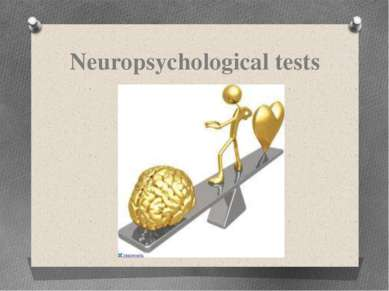 Neuropsychological tests