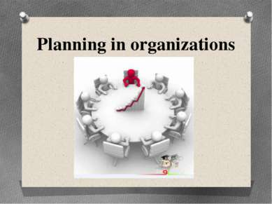 Planning in organizations