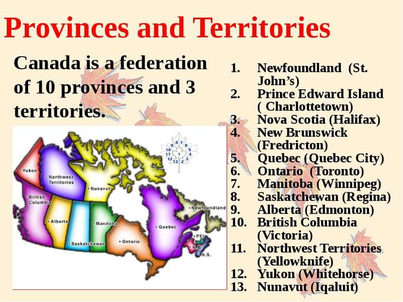 Newfoundland (St. John's) Prince Edward Island ( Charlottetown) Nova Scotia (...