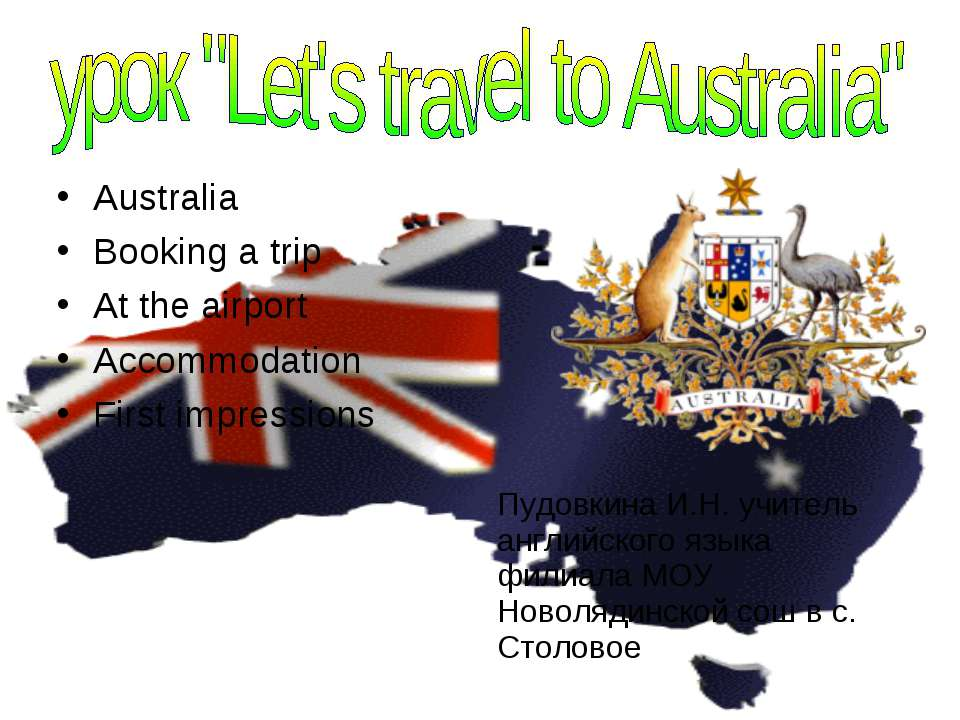 Australia Booking a trip At the airport Accommodation First impressions