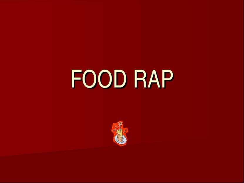 FOOD RAP