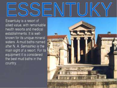 Essentuky is a resort of allied value, with remarkable health resorts and med...