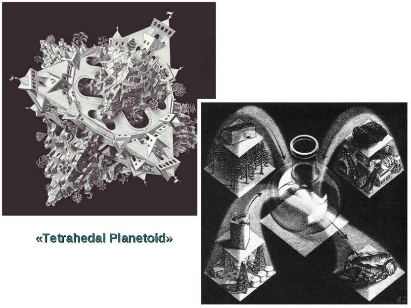 «Tetrahedal Planetoid»