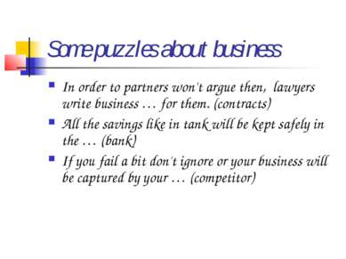 Some puzzles about business In order to partners won't argue then, lawyers w...