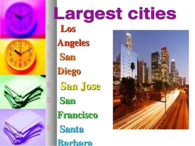 Los Angeles San Diego San Jose San Francisco Santa Barbara