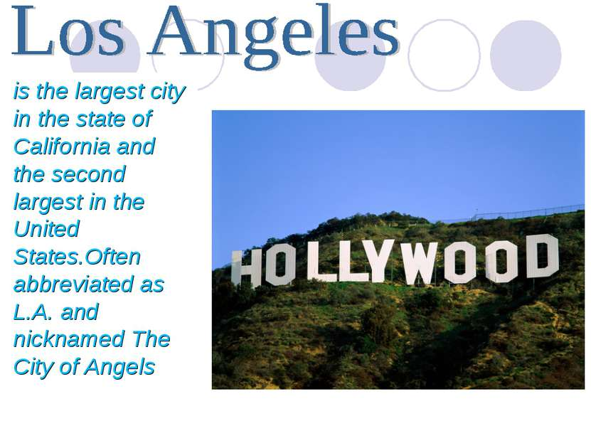 is the largest city in the state of California and the second largest in the ...