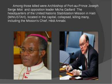 Among those killed were Archbishop of Port-au-Prince Joseph Serge Miot and op...
