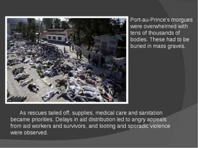 Port-au-Prince's morgues were overwhelmed with tens of thousands of bodies. T...