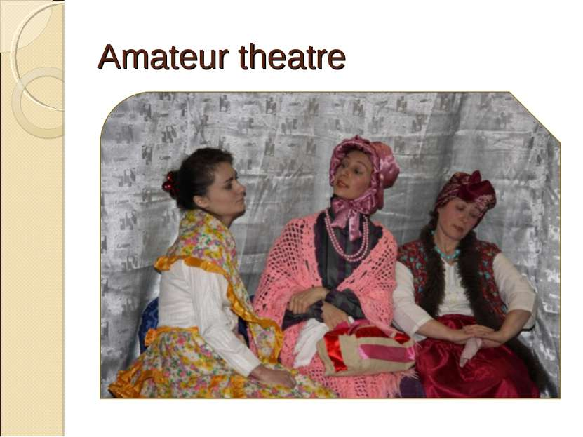 Amateur theatre
