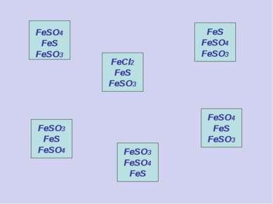FeCl2 FeS FeSO3 FeS FeSO4 FeSO3 FeSO3 FeS FeSO4 FeSO3 FeSO4 FeS FeSO4 FeS FeS...
