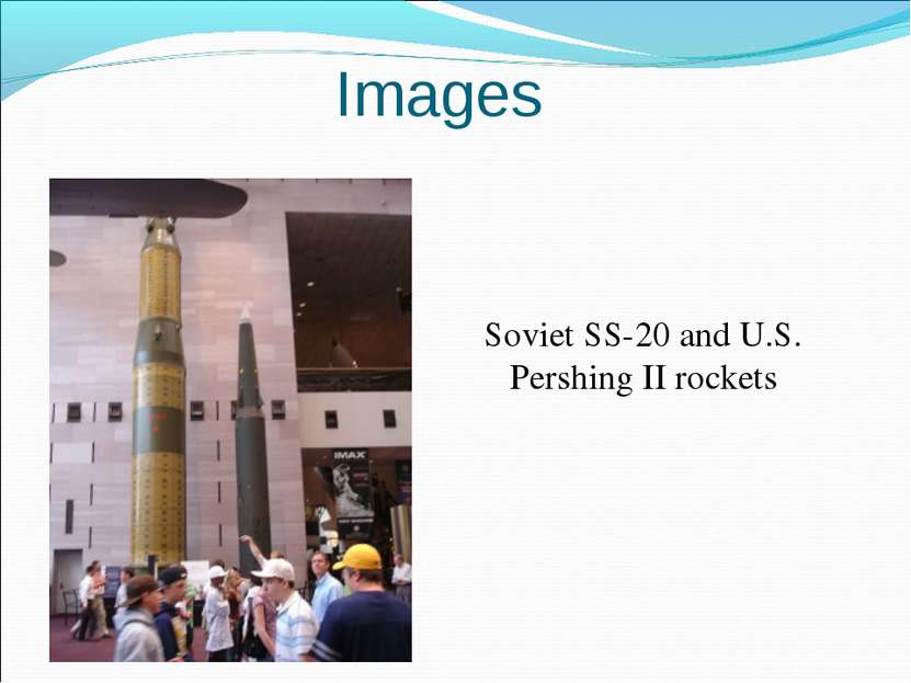 Soviet SS-20 and U.S. Pershing II rockets Images