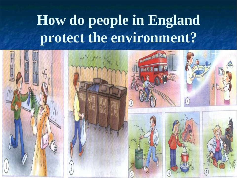 How do people in England protect the environment?