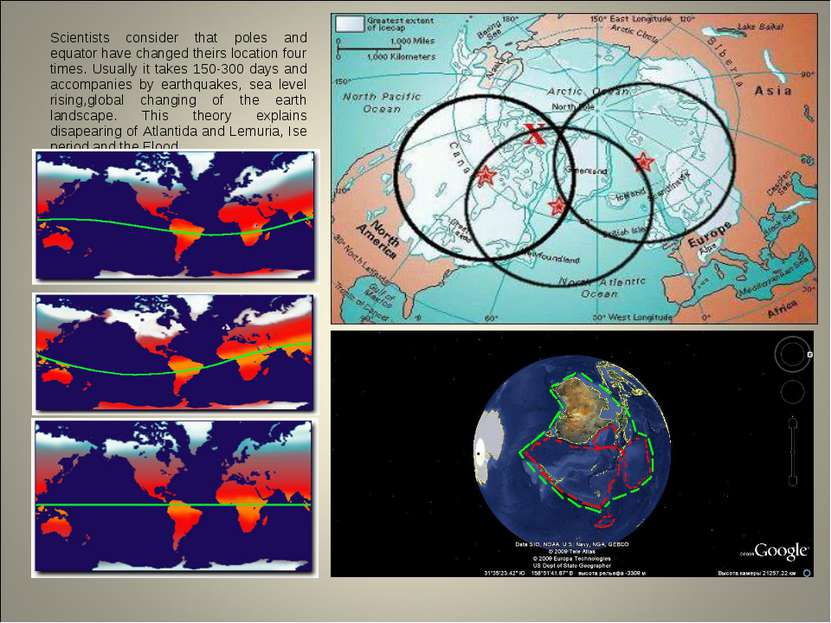 Scientists consider that poles and equator have changed theirs location four ...
