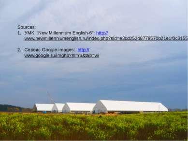 "Sources: УМК ""New Millennium English-6"": http://www.newmillenniumenglish.ru/i..."