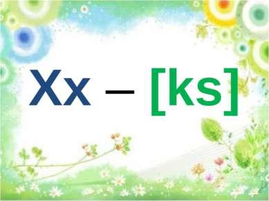 Xx – [ks]