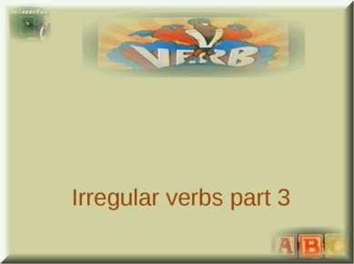 Irregular verbs part 3