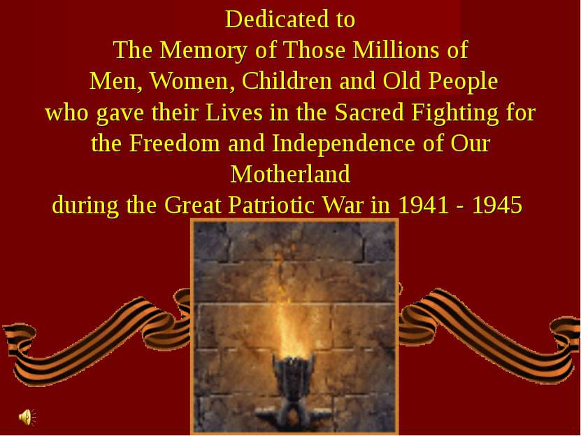 Dedicated to The Memory of Those Millions of Men, Women, Children and Old Peo...