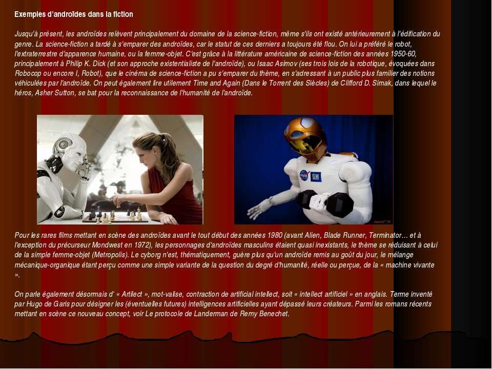 Exemples d'androïdes dans la fiction Jusqu'à présent, les androïdes relèvent ...