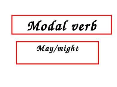 Modal verb May/might