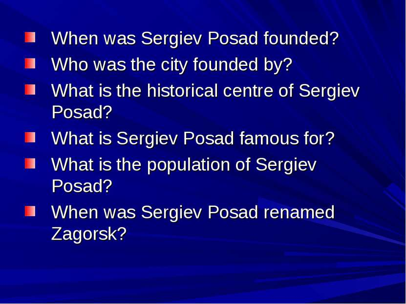 When was Sergiev Posad founded? Who was the city founded by? What is the hist...
