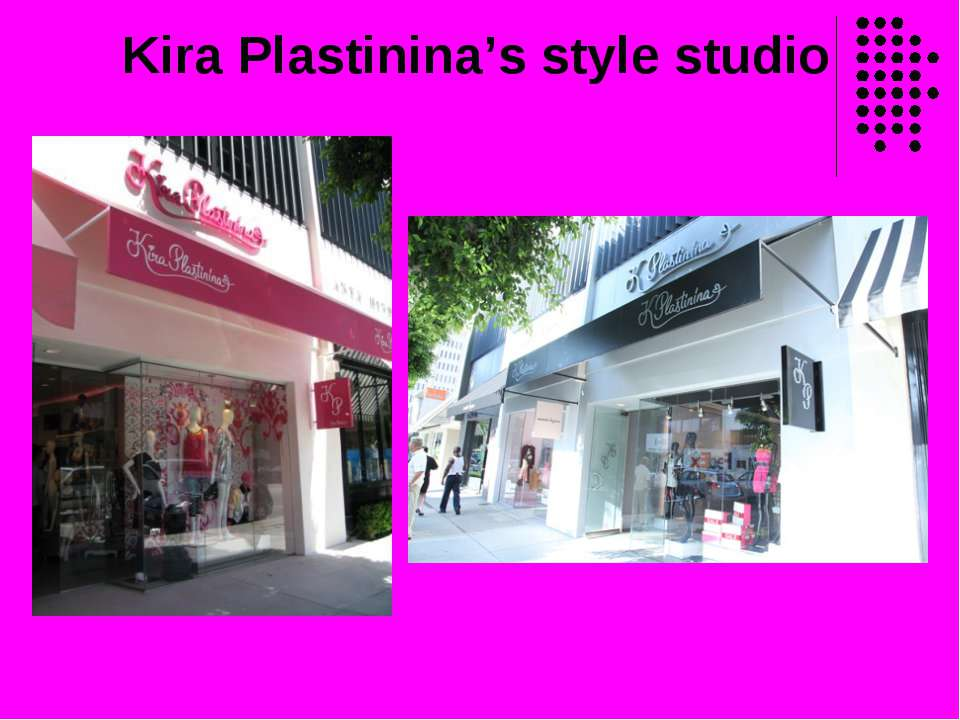 Kira Plastinina's style studio