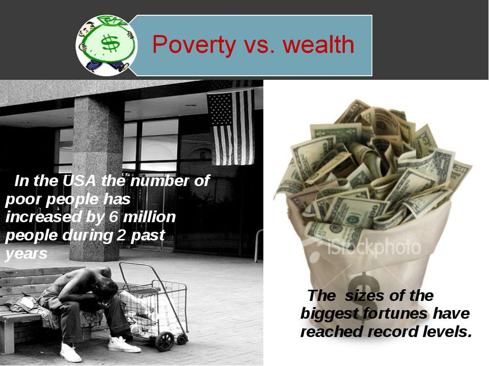 In the USA the number of poor people has increased by 6 million people during...