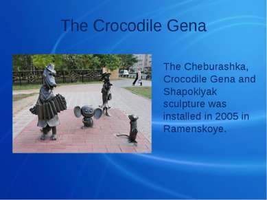 The Crocodile Gena The Cheburashka, Crocodile Gena and Shapoklyak sculpture w...