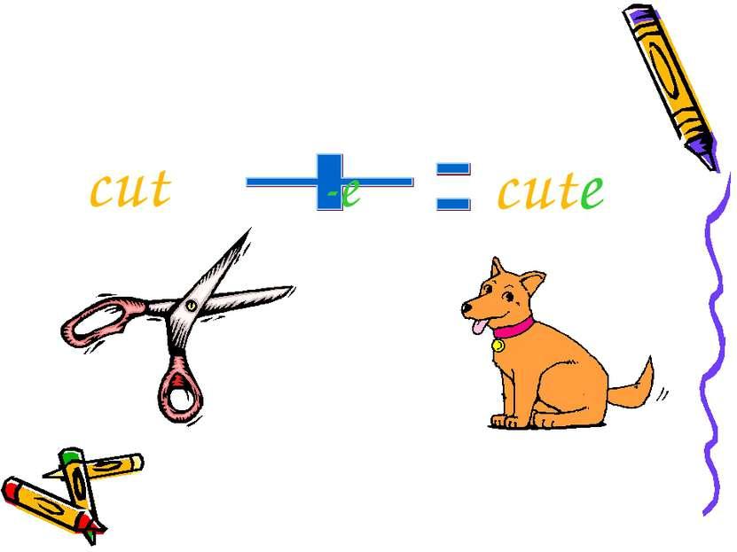 cut -e cute