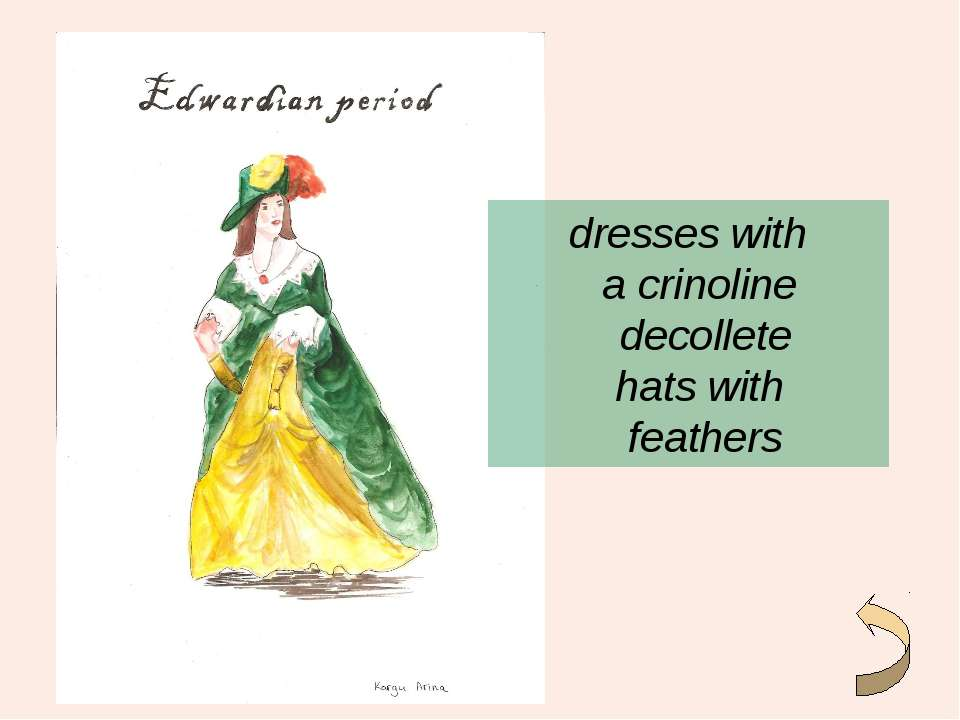 dresses with a crinoline decollete hats with feathers