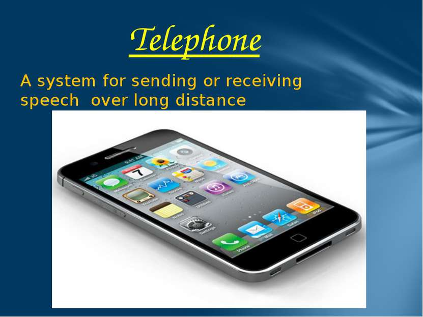 A system for sending or receiving speech over long distance Telephone