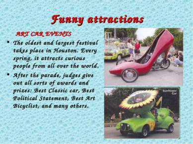 Funny attractions ART CAR EVENTS The oldest and largest festival takes place ...