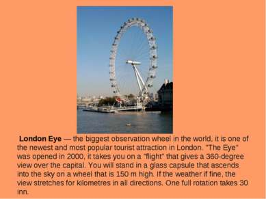 London Eye — the biggest observation wheel in the world, it is one of the new...