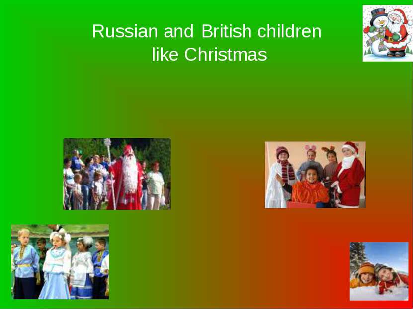 Russian and British children like Christmas