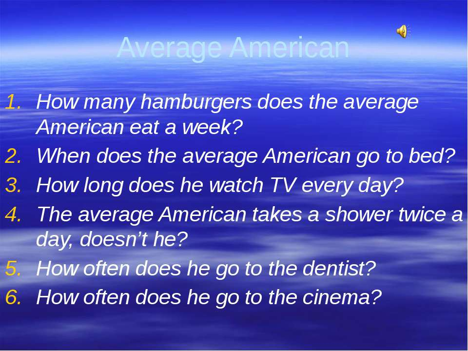 Gorina E.N. Liceum No2 Average American How many hamburgers does the average ...