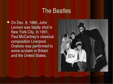 The Beatles On Dec. 8, 1980, John Lennon was fatally shot in New York City. I...