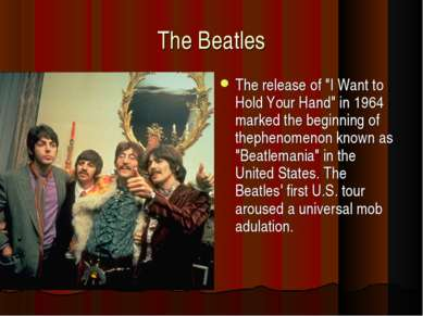 "The Beatles The release of ""I Want to Hold Your Hand"" in 1964 marked the begi..."