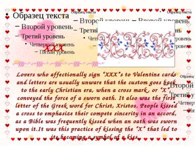 "Lovers who affectionally sign ""XXX""s to Valentine cards and letters are usual..."