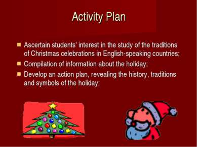 Activity Plan Ascertain students' interest in the study of the traditions of ...