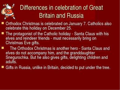 Differences in celebration of Great Britain and Russia Orthodox Christmas is ...