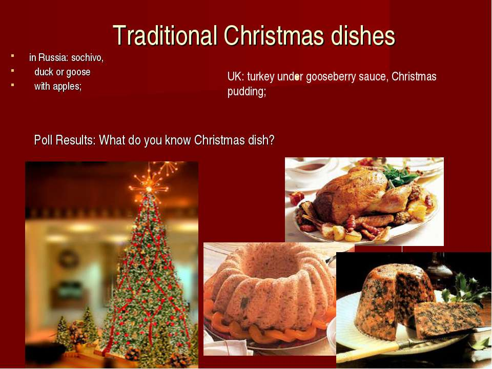 Traditional Christmas dishes in Russia: sochivo,   duck or goose   with apple...