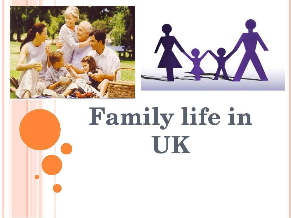Family life in UK