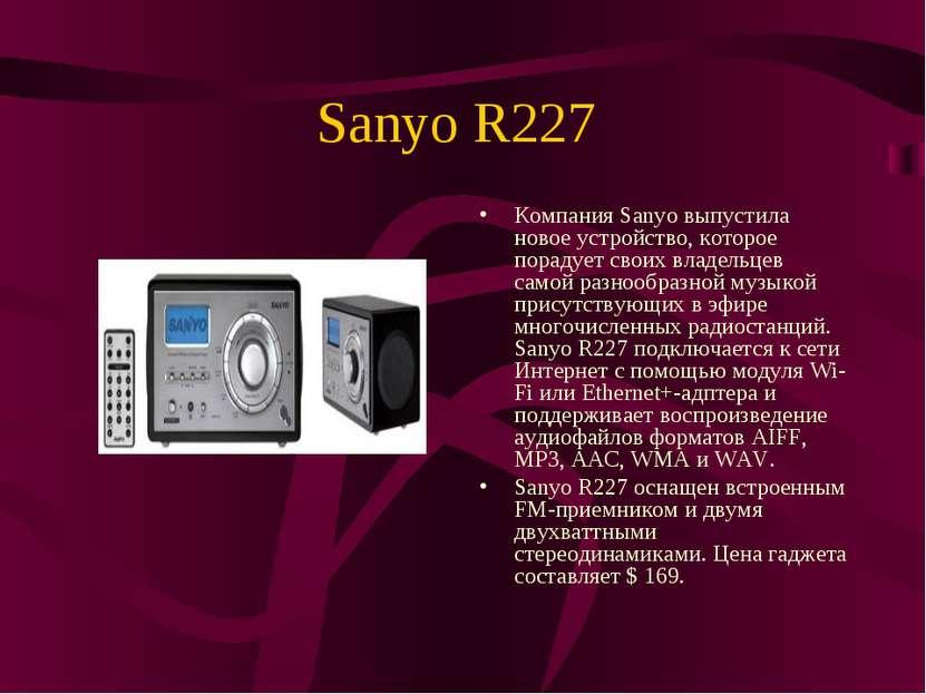Sanyo R227 Компания Sanyo выпустила новое устройство, которое порадует своих ...