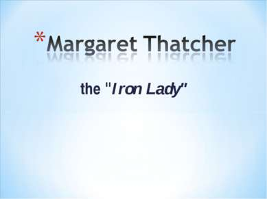 "the ""Iron Lady"""