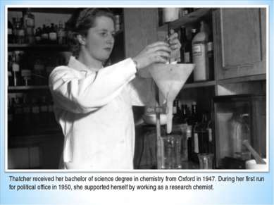 Thatcher received her bachelor of science degree in chemistry from Oxford in ...
