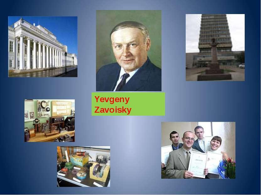 Yevgeny Zavoisky