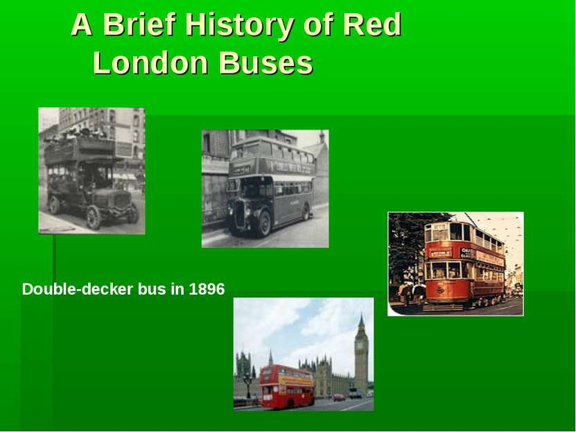 A Brief History of Red London Buses Double-decker bus in 1896