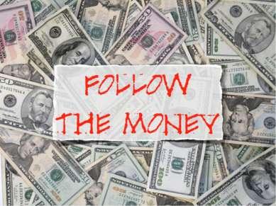 MONEY MAKES THE WORLD GO ROUND……
